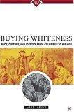 Buying Whiteness