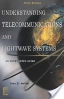 Understanding telecommunications and lightwave systems