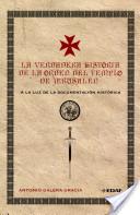 La verdadera historia de la Orden del Templo de Jerusalén a la luz de la documentación histórica