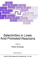 Selectivities in Lewis acid promoted reactions