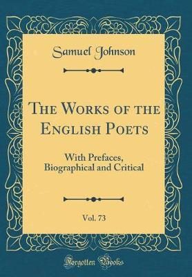 The Works of the English Poets, Vol. 73