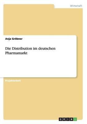 Die Distribution im deutschen Pharmamarkt