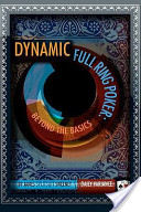 Dynamic Full Ring Poker