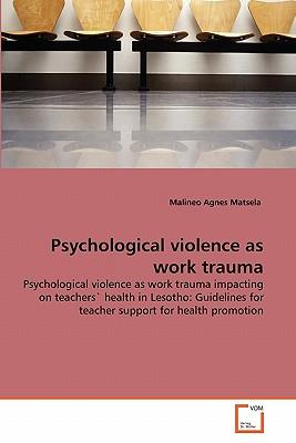 Psychological violence as work trauma