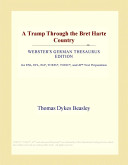A Tramp Through the Bret Harte Country (Webster's German Thesaurus Edition)