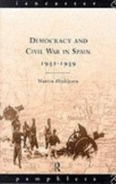 Democracy and Civil War in Spain, 1931-39