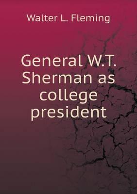 General W.T. Sherman...