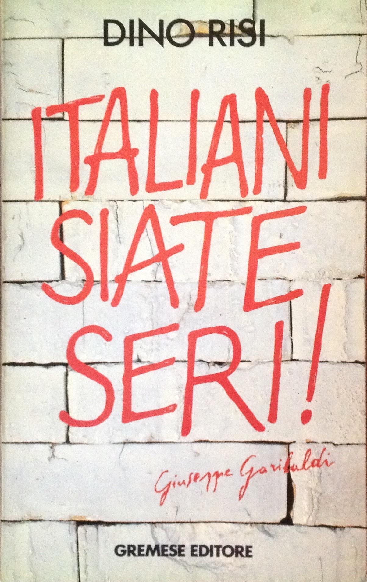 Italiani siate seri!