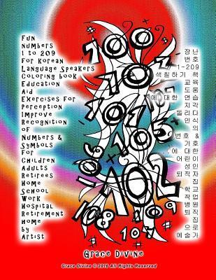 Fun Numbers 1 to 209 for Korean Language Speakers Coloring Book