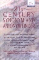 21st Century Synonym and Antonym Finder