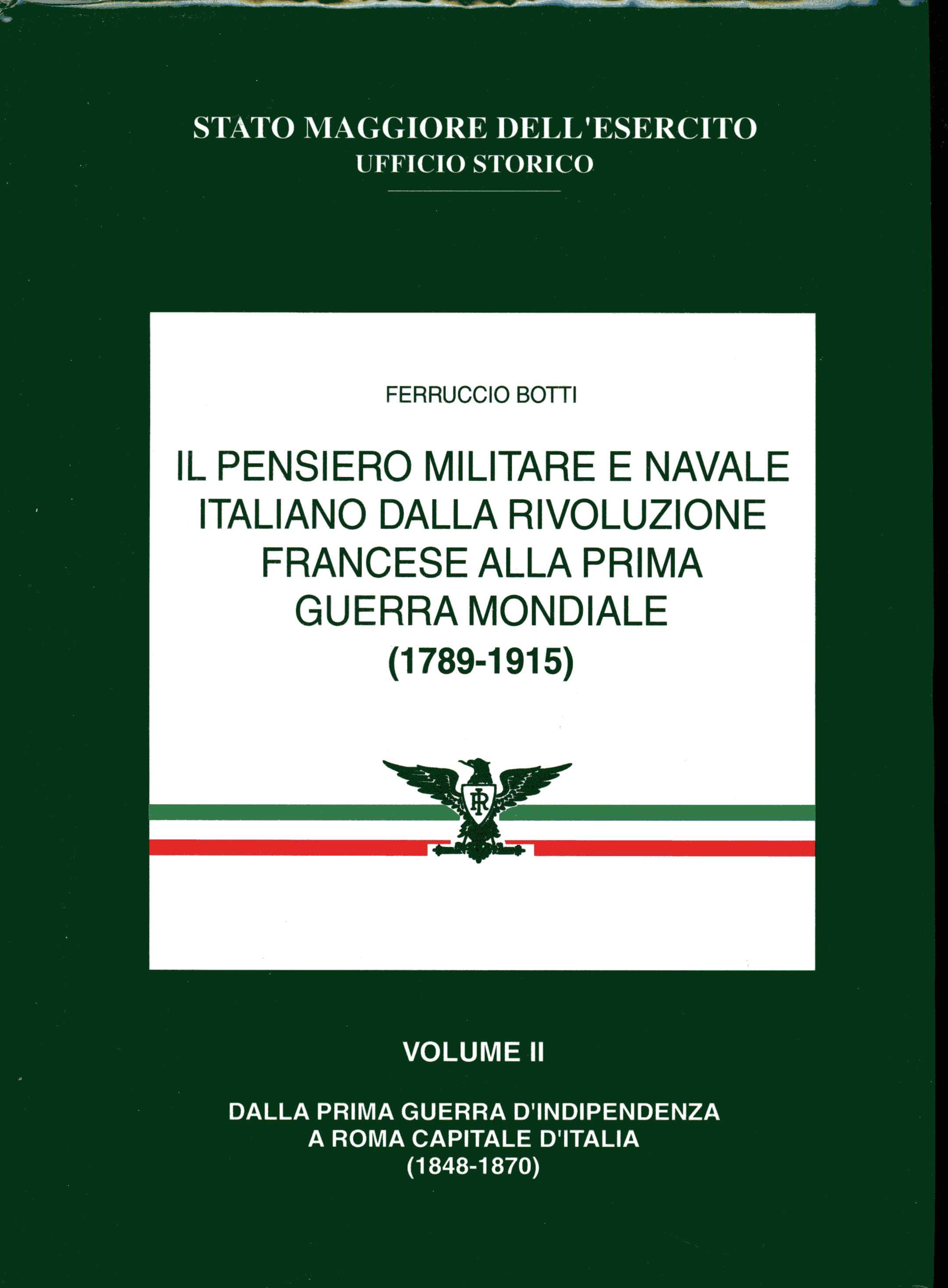Il pensiero militare e navale italiano dalla Rivoluzione francese alla prima guerra mondiale (1789-1915)