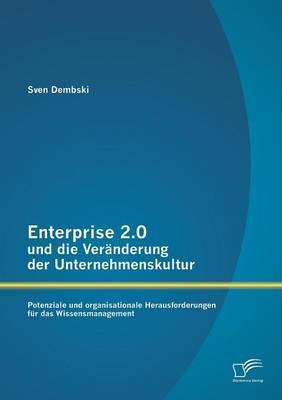 Enterprise 2.0 und die Veränderung der Unternehmenskultur