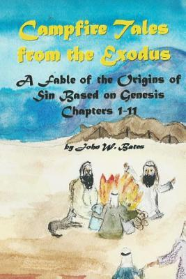 Campfire Tales from the Exodus