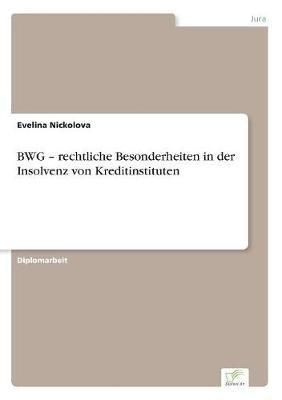 BWG - rechtliche Besonderheiten in der Insolvenz von Kreditinstituten