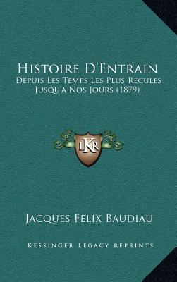 Histoire D'Entrain