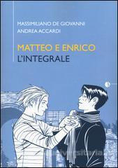 Matteo e Enrico