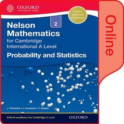 Nelson Probability and Statistics 2 for Cambridge International A Level Online Student Book