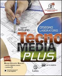 Tecnomedia plus. Disegno laboratorio. Per la Scuola media. Con CD-ROM. Con e-book. Con espansione online