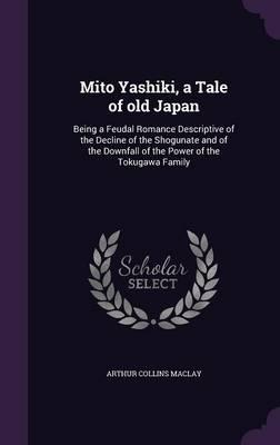 Mito Yashiki, a Tale...