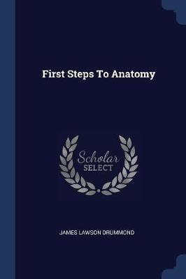 First Steps to Anatomy