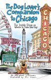 The Dog Lover's Companion to Chicago