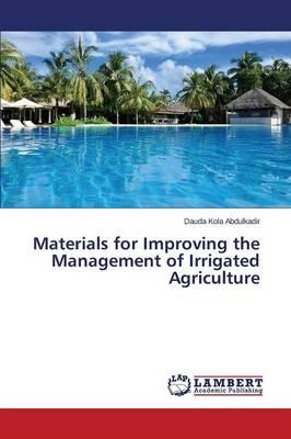 Materials for Improving the Management of Irrigated Agriculture