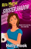 Rita Morse and the Sinister Shadow