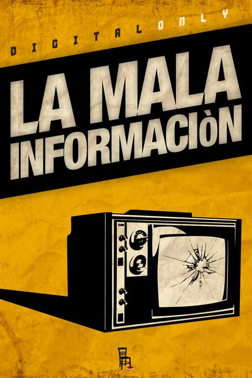 La Mala Informaciòn