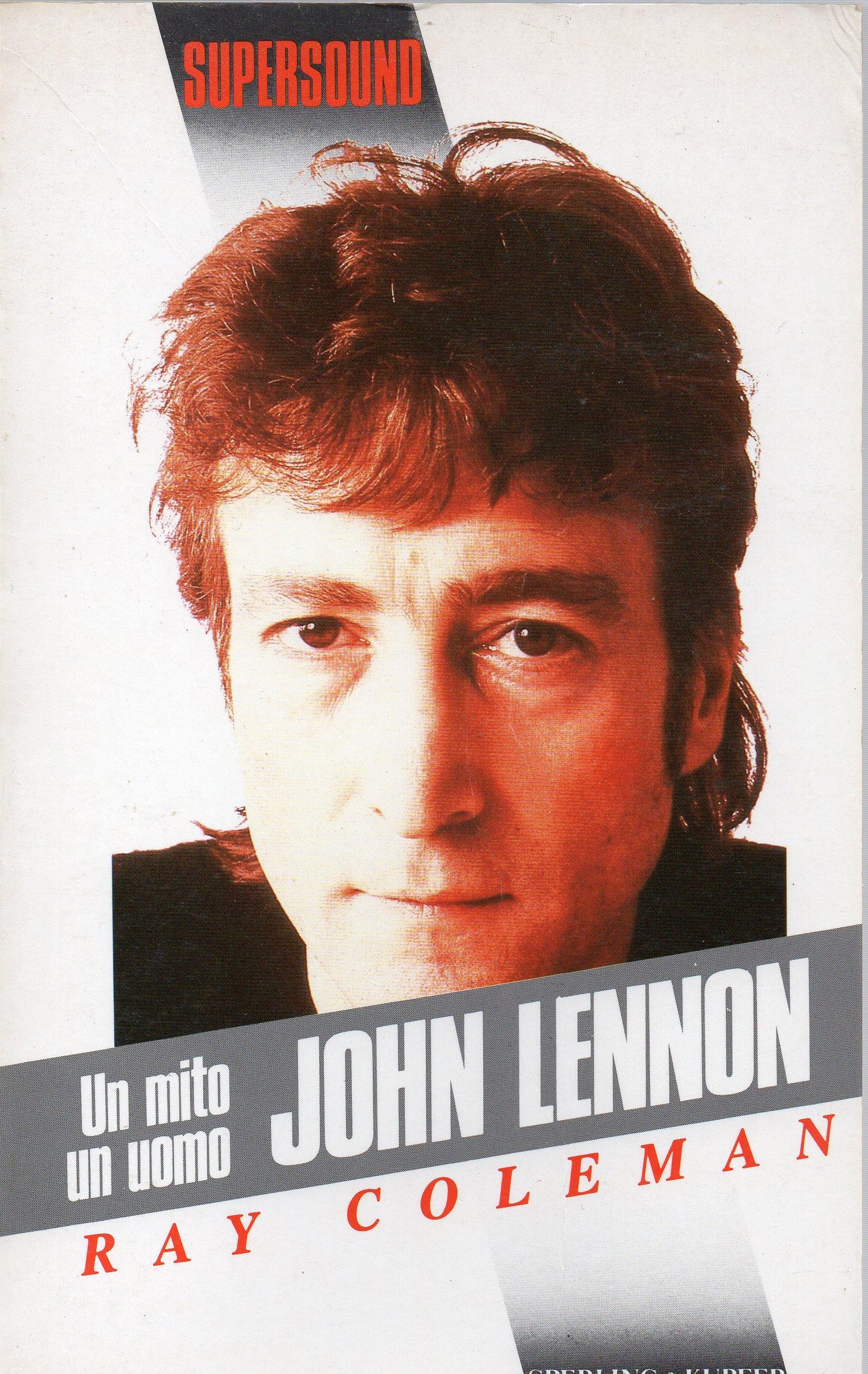 Un mito, un uomo: John Lennon