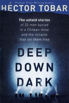 Deep Down Dark