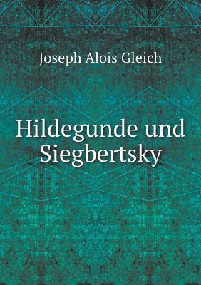 Hildegunde Und Siegbertsky