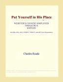 Put Yourself in His Place (Webster's Chinese Simplified Thesaurus Edition)