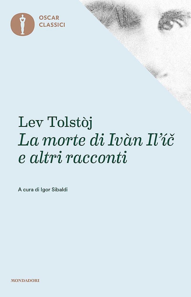 La morte di Ivàn Il'ic e altri racconti