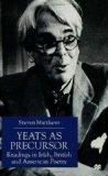 Yeats As Precursor