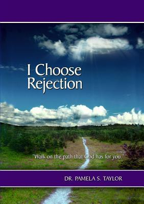 I Choose Rejection