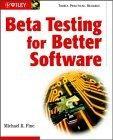 Beta Testing for Better Software