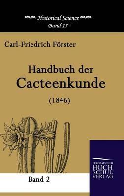 Handbuch der Cacteenkunde (1846)