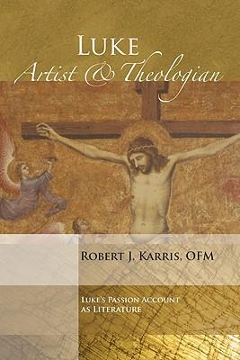 Luke Artist and Theologian