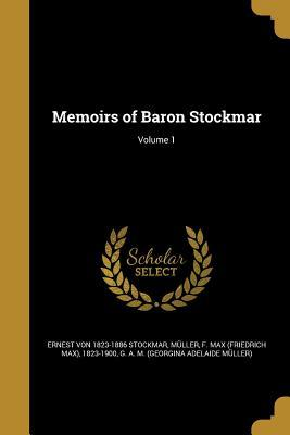 MEMOIRS OF BARON STOCKMAR V01
