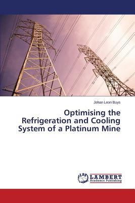Optimising the Refrigeration and Cooling System of a Platinum Mine