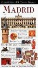 Eyewitness Travel Guide to Madrid