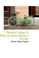 I Novellieri Italiani in Prosa (in Verso) Indicati E Descritti