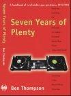 Seven Years of Plenty