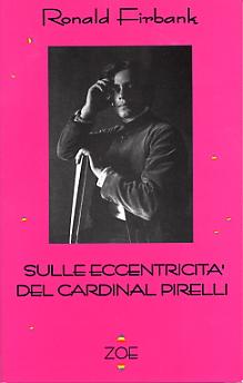 Sulle eccentricità del cardinal Pirelli