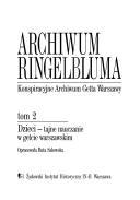 Archiwum Ringelbluma: Dzieci : tajne nauczanie w getcie warszawskim