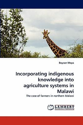 Incorporating indigenous knowledge into agriculture systems in Malawi