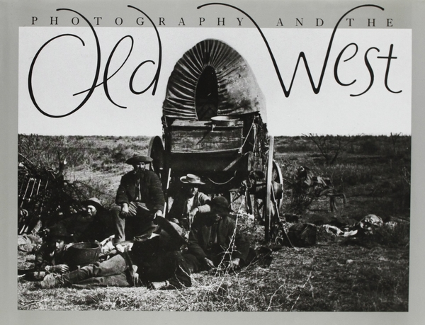 Photography and the Old West
