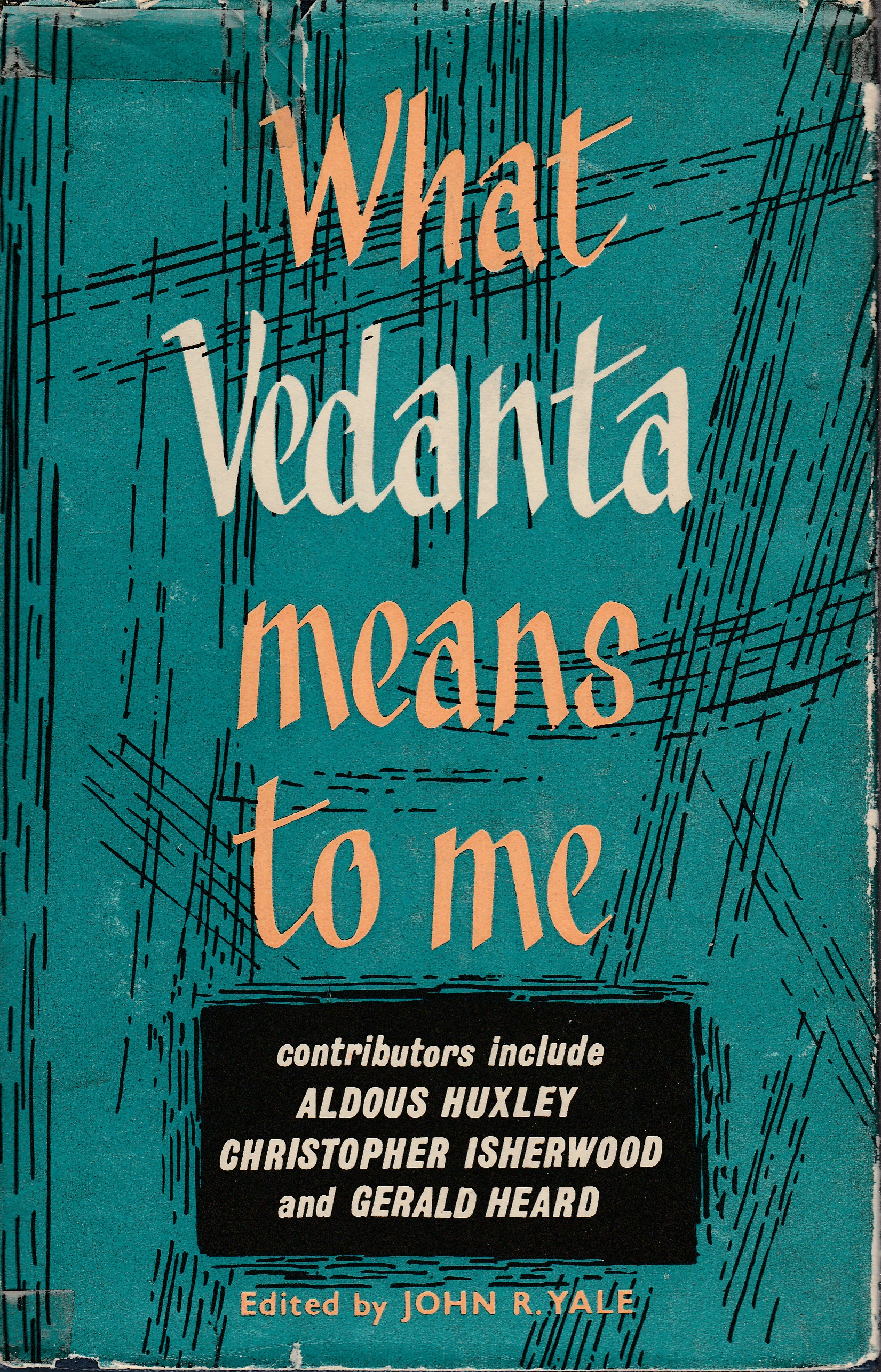 What Vedanta Means to Me