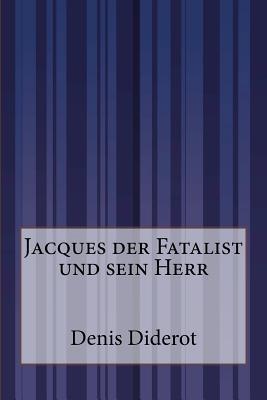 Jacques Der Fatalist...