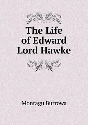 The Life of Edward Lord Hawke